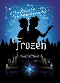 Frozen - Un Giro Inesperado - Narrativa - Aa. Vv.