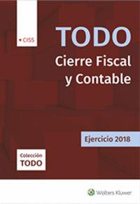 TODO CIERRE FISCAL Y CONTABLE - EJERCICIO 2018