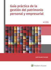 Guia Practica Para La Gestion Del Patrimonio Personal Y Empresarial - Carlos Marin Lama / [ET AL. ]