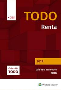 Todo Renta 2019 - Guia De La Declaracion 2018 - Aa. Vv.