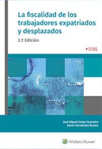(2 ED) FISCALIDAD DE LOS TRABAJADORES EXPATRIADOS Y DESPLAZADOS