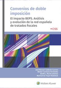 CONVENIOS DE DOBLE IMPOSICION - EL IMPACTO BEPS. ANALISIS Y EVOLUCION DE LA RED ESPAÑOLA DE TRATADOS FISCALES