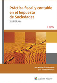 (2 ED) PRACTICA FISCAL Y CONTABLE EN EL IMPUESTO DE SOCIEDADES