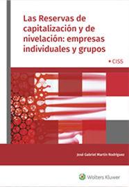 Reservas De Capitalizacion Y De Nivelacion, Las - Empresas Individuales Y Grupos - Jose Gabriel Martin Rodriguez
