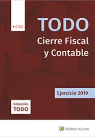 TODO CIERRE FISCAL Y CONTABLE - EJERCICIO 2019