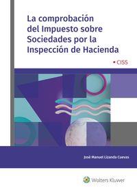 COMPROBACION DEL IMPUESTO SOBRE SOCIEDADES POR LA INSPECCION DE HACIENDA, LA
