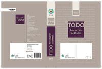 Todo Proteccion De Datos 2013 - Jordi  Verdaguer Lopez  /  Mª Antonia  Bergas Jane