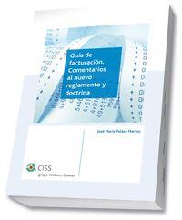 GUIA DE FACTURACION - COMENTARIOS AL NUEVO REGLAMENTO Y DOCTRINA