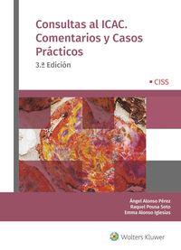 (3 ED) CONSULTAS AL ICAC - COMENTARIOS Y CASOS PRACTICOS