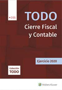 TODO CIERRE FISCAL Y CONTABLE - EJERCICIO 2020