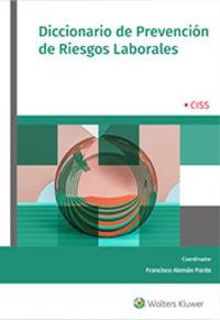 DICCIONARIO DE PREVENCION DE RIESGOS LABORALES