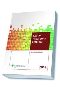 Gestion Fiscal En La Empresa 2014 - Jordi Amado Guirado