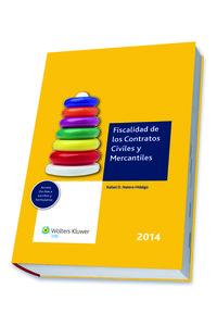 Fiscalidad De Los Contratos Civiles Y Mercantiles 2014 - Rafael D.  Natera Hidalgo  /  [ET AL. ]
