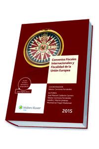 2015 Convenios Fiscales Internacionales Y Fiscalidad De La Union Europea - N. Carmona Fernandez (coord. )