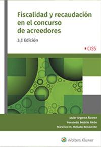 (3 ED) FISCALIDAD Y RECAUDACION EN EL CONCURSO DE ACREEDORES