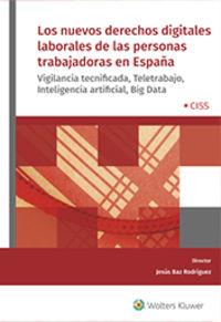 NUEVOS DERECHOS DIGITALES LABORALES DE LAS PERSONAS TRABAJADORAS EN ESPAÑA, LOS