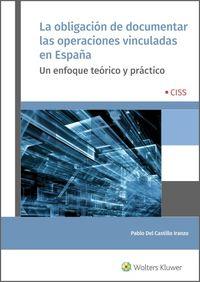 LA OBLIGACION DE DOCUMENTAR LAS OPERACIONES VINCULADAS EN ESPAÑA - UN ENFOQUE TEORICO Y PRACTICO