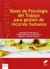 Bases De Psicologia Del Trabajo Para Gestion De Recursos Humanos - Aa. Vv.