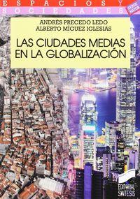 Las ciudades medias en la globalizacion - Andres Precedo