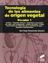TECNOLOGIA DE LOS ALIMENTOS DE ORIGEN VEGETAL 1