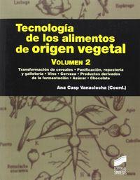 TECNOLOGIA DE LOS ALIMENTOS DE ORIGEN VEGETAL 2
