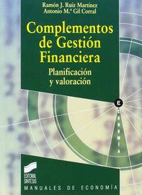 Cf - Complementos De Gestion Financiera - Ramon J.  Ruiz Martinez  /  Antonia Maria  Gil