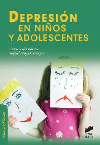 Depresion En Niños Y Adolescentes - Victoria Del Barrio / Miguel Angel Carrasco