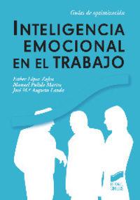 Inteligencia Emocional En El Trabajo - Esther  Lopez Zafra  /  Manuel   Pulido Martos  /  Jose Mª  Augusto Landa