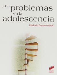 Los problemas en la adolescencia - Estefania Estevez