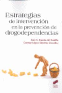 ESTRATEGIAS DE INTERVENCION EN LA PREVENCION DE DROGODEPENDENCIAS