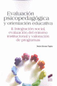 Evaluacion Psicopedagogica Y Orientacion Educativa Vol. Ii - Jesus Alonso Tapia