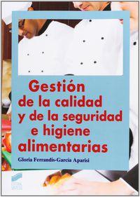 CF - GESTION DE LA CALIDAD Y DE LA SEGURIDAD E HIGINE ALIMENTARIAS