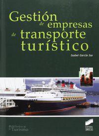 Gestion De Empresas De Transporte Turistico - Isabel Garcia Osa