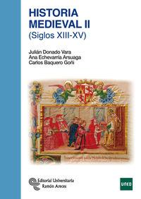 HISTORIA MEDIEVAL II - SIGLOS XIII-XV
