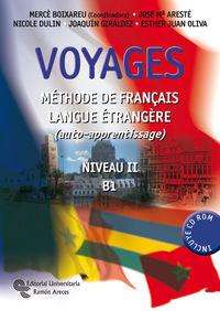 VOYAGES - METHODE DE FRAN‡AIS LANGUE ETRANGŠRE. NIVEAU II-B1