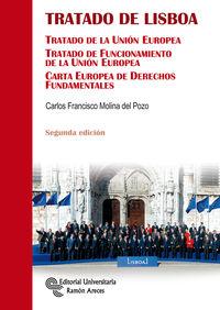 (2 ED) TRATADO DE LISBOA - TRATADO DE LA UNION EUROPEA. TRATADO DE FUNCIONAMIENTO DE LA UNION EUROPEA. CARTA EUROPEA DE DERECHOS FUNDAMENTALES