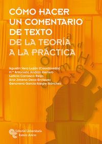 (2 Ed) Como Hacer Un Comentario De Texto - De La Teoria A La Practica - Agustin Vera Lujan / [ET AL. ]