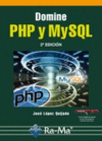 Domine Php Y Mysql (2ª Ed. ) - Jose Lopez Quijado