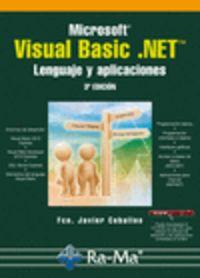 VISUAL BASIC. NET - LENGUAJE Y APLICACIONES (3ª ED)