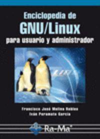 ENCICLOPEDIA DE GNU / LINUX PARA USUARIO Y ADMINISTRADOR
