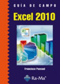 Guia De Campo Excel 2010 - Francisco Pascual Gonzalez