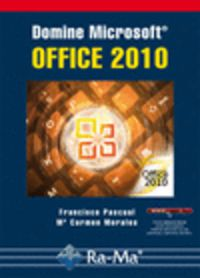DOMINE MICROSOFT OFFICE 2010
