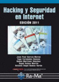 HACKING Y SEGURIDAD EN INTERNET (2011)