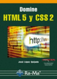 DOMINE HTML 5 Y CSS 2