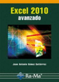 Excel 2010 Avanzado - Juan Antonio Gomez Gutierrez
