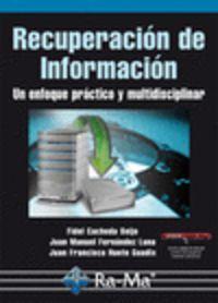 RECUPERACION DE INFORMACION - UN ENFOQUE PRACTICO Y MULTIDISCIPLINAR