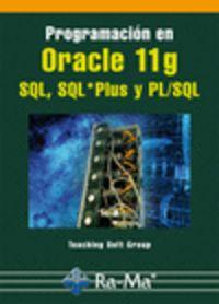 PROGRAMACION EN ORACLE 11G SQL, SQL*PLUS Y PL / SQL