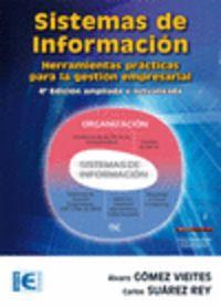 Sistemas De Informacion (4ª Ed. ) - Alvaro  Gomez Vieites  /  Carlos  Suarez Rey