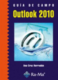 Outlook 2010 - Guia De Campo - Ana Cruz Herradon