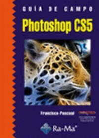 PHOTOSHOP CS5 - GUIA DE CAMPO